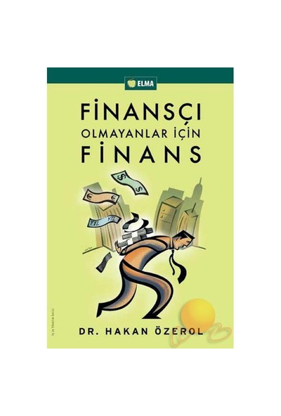 Finansçı Olmayanlar İçin Finans - Hakan Özerol