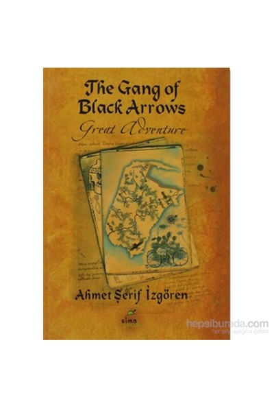 The Gang Of Black Arrows(Ciltli)-Ahmet Şerif İzgören
