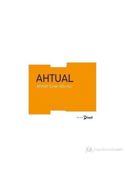 Ahtual-Ahmet Turan Altunsu
