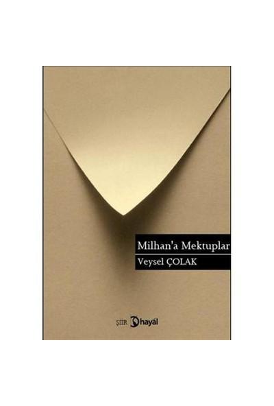Milhan'a Mektuplar
