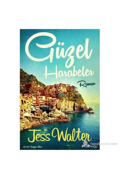 Güzel Harabeler-Jess Walter