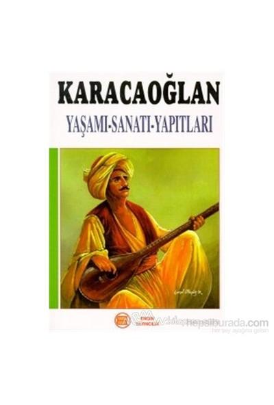 Karacaoğlan Yaşamı-Sanatı-Yapıtları-Kolektif