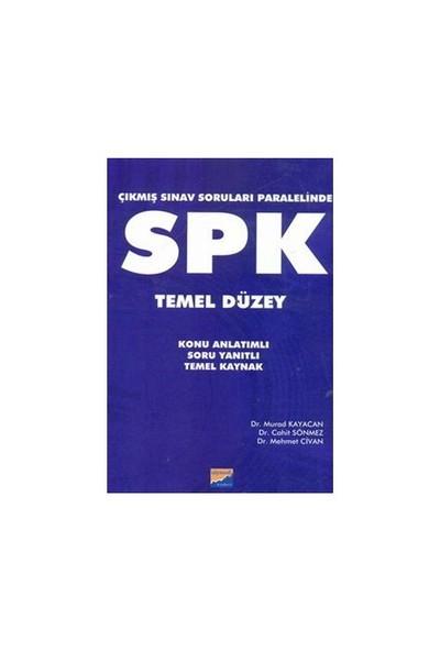 Spk Temel Düzey - Çıkmış Sorular Paralelinde - Cemil Sönmez