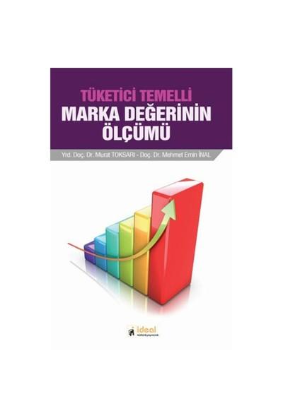 Tüketici Temelli Marka Değerinin Ölçümü-Murat Toksarı