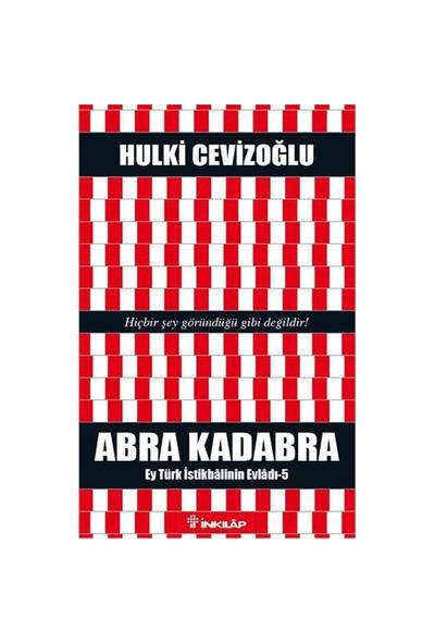 Abra Kadabra - Hulki Cevizoğlu