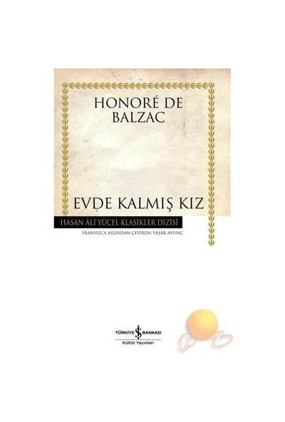 Evde Kalmış Kız-Honore De Balzac