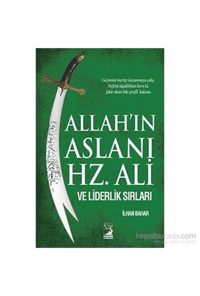 Allahın Aslanı Hz Ali Ve Liderlik Sırları-İlhan Bahar