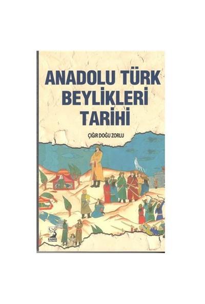 Anadolu Türk Beylikleri Tarihi-Çığır Doğu Zorlu