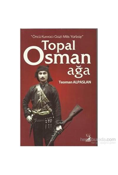 Topal Osman Ağa - Teoman Alpaslan
