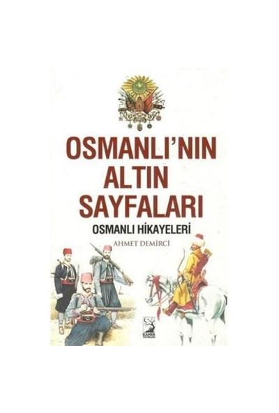 Osmanlının Altın Sayfaları - Ahmet Demirci