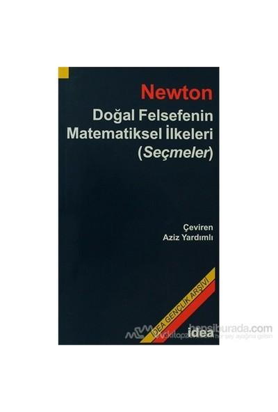 Doğal Felsefenin Matematiksel İlkeleri (Seçmeler) - Isaac Newton