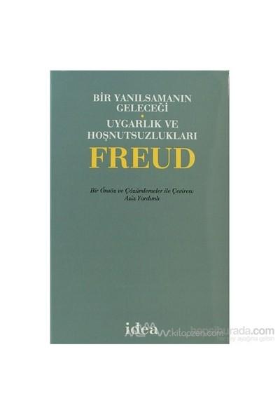 Bir Yanılsamanın Geleceği Uygarlık Ve Hoşnutsuzlukları (Ciltli)-Sigmund Freud