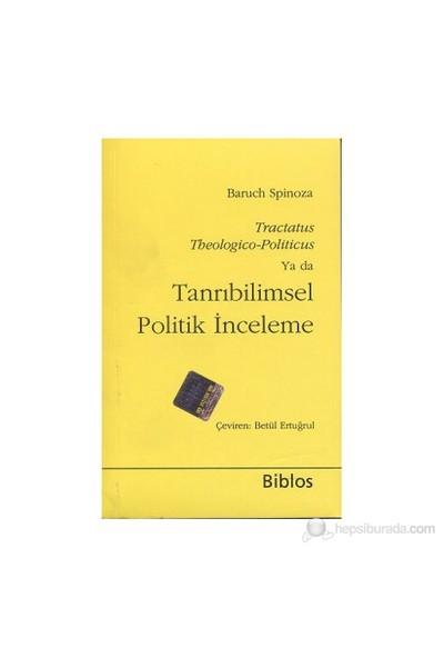 Tanrıbilimsel Politik İnceleme-Benedictus De Spinoza