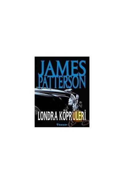 Londra Köprüleri (Ozsp)-James Patterson
