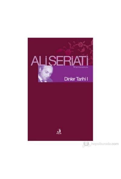 Dinler Tarihi 1 - Ali Şeriati