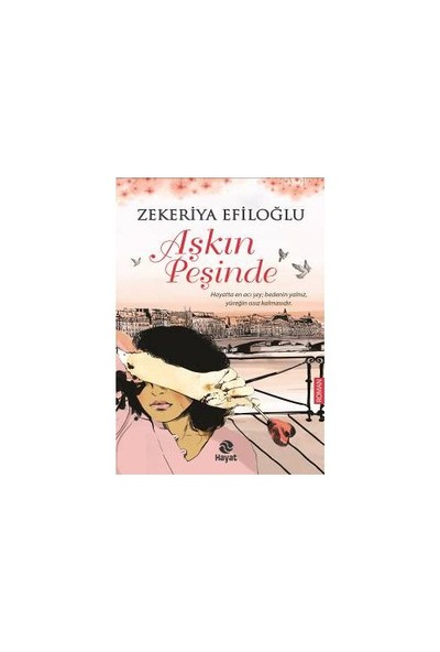 Aşkın Peşinde-Zekeriya Efiloğlu