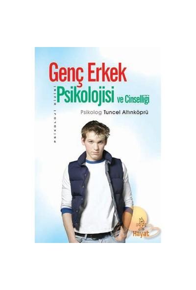 Genç Erkek Psikolojisi - Tuncel Altınköprü