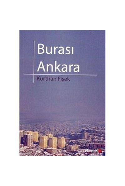 Burası Ankara-Kurthan Fişek