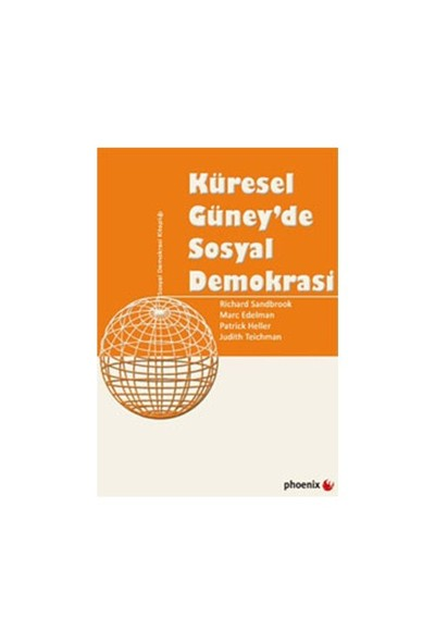 Küresel Güney'De Sosyal Demokrasi-Richard Sandbrook