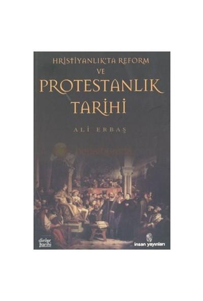 Hristiyanlık'Ta Reform Ve Protestanlık Tarihi-Ali Erbaş