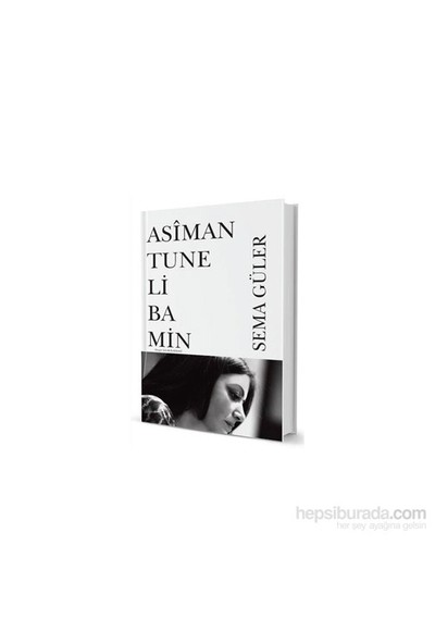 Asiman Tune Li Ba Min-Sema Güler