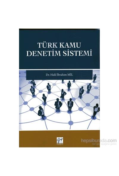 Türk Kamu Denetim Sistemi-Halil İbrahim Mil