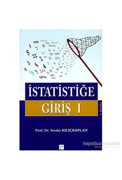 İstatistiğe Giriş 1-Serdar Kılıçkaplan