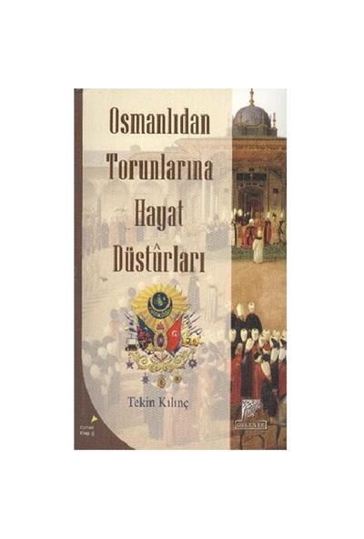 Osmanlıdan Torunlarına Hayat Desturları