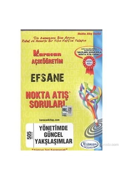 Karacan AÖF Nokta Atış Soruları Yönetimde Güncel Yaklaşımlar