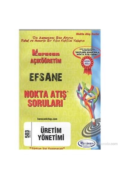 Karacan AÖF 2014 3.Sınıf Üretim Yönetimi Nokta Atış Soruları
