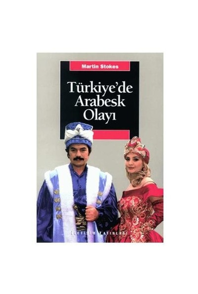 Türkiye'De Arabesk Olayı-Martin Stokes