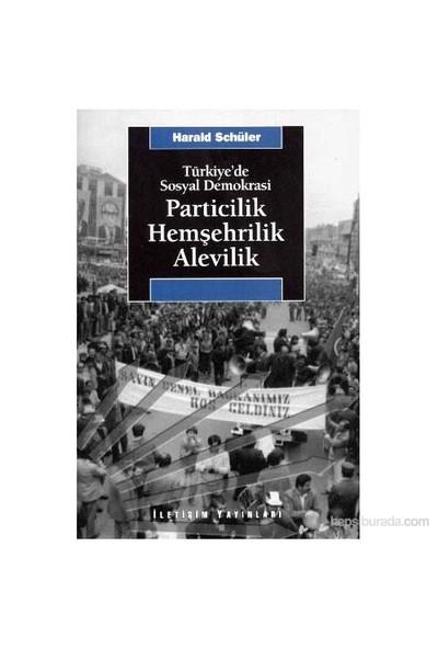 Particilik Hemşehrilik Alevilik-Harald Schüler