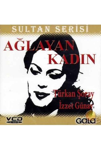 Ağlayan Kadın (Sultan Serisi) ( VCD )