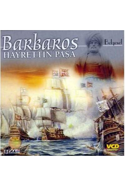 Barbaros Hayrettin Paşa ( VCD )