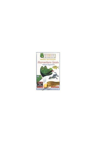 Hayvanların İştahı (Animal Appetites) ( VCD )
