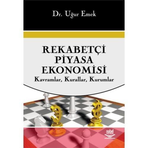 Rekabetçi Piyasa Ekonomisi (kavramlar, Kurallar, Kurumlar)