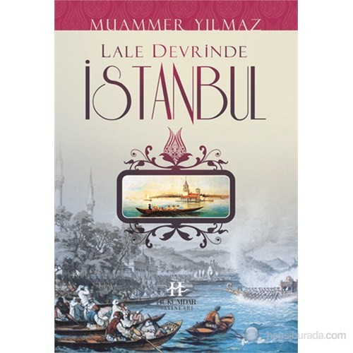 Lale Devrinde İstanbul-Muammer Yılmaz