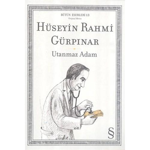Utanmaz Adam (Orijinal Metin) - Hüseyin Rahmi Gürpınar