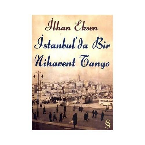 İstanbul'da Bir Nihavent Tango - İlhan Eksen