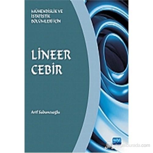 Lineer Cebir -Mühendislik Ve İstatistik Bölümleri İçin--Arif Sabuncuoğlu