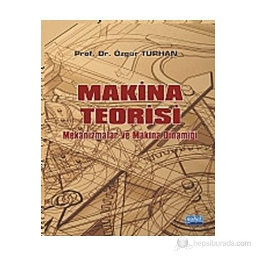 Makina Teorisi - Mekanizmalar ve Makina Dinamiği - Özgür Turhan