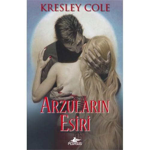 Arzuların Esiri-Kresley Cole