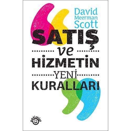 Satış Ve Hizmetin Yeni Kuralları-David Meerman Scott