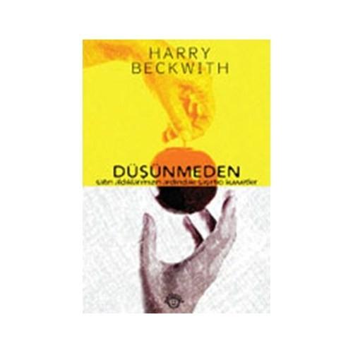 Düşünmeden-Harry Beckwith