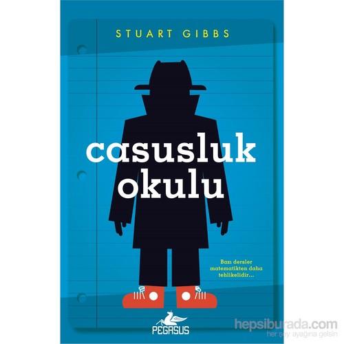 Casusluk Okulu - Stuart Gibbs