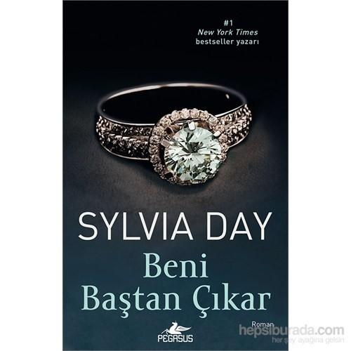 Beni Baştan Çıkar - Sylvia Day