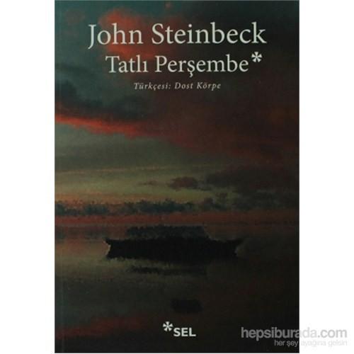 Tatlı Perşembe - John Steinbeck