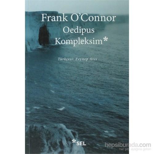 Oedipus Kompleksim-Frank O'Connor