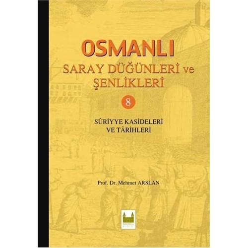 Osmanlı Saray Dügünleri Ve Senlikleri 8