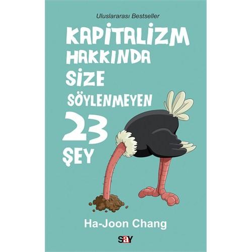 Kapitalizm Hakkında Size Söylenmeyen 23 Şey - Ha-Joon Chang